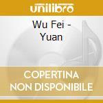 Wu Fei - Yuan cd musicale di Wu Fei