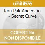 Secret curve cd musicale di Ron Anderson