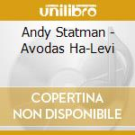 Andy Statman - Avodas Ha-Levi cd musicale di Andy Statman