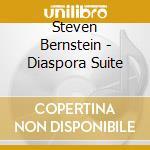 Steven Bernstein - Diaspora Suite cd musicale di Steven Bernstein