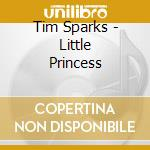 LITTLE PRINCESS: PLAYS NAFTULE BRANDWEIN  cd musicale di Tim Sparks