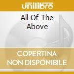 ALL OF THE ABOVE cd musicale di J-LIVE