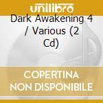 Dark awakening vol.4 cd musicale