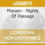 Mariam - Nights Of Passage cd musicale di Mariam