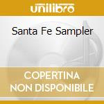 Santa fe sampler cd musicale di Artisti Vari