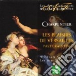 LES PLAISIRS DE VERSAILLES cd musicale di Charpentier\christie