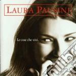 Laura Pausini - Le Cose Che Vivi cd musicale di Laura Pausini