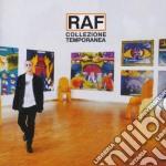 Raf - Collezione Temporanea cd musicale di RAF