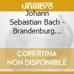 Ultima: brandeburghesi conc. 1-6 cd musicale di Johann Sebastian Bach