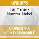 MUMTAZ MAHAL cd musicale di N.RAVIKIRAN/T.MAHAL/