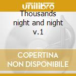Thousands night and night v.1 cd musicale di Kip Hanrahan