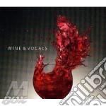 WINE & VOCAL                              cd musicale di Artisti Vari