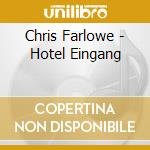 Chris Farlowe - Hotel Eingang cd musicale di Farlowe Chris