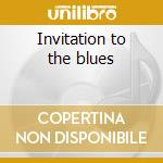 Invitation to the blues cd musicale di Company Blues