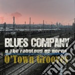 Blues Company - O'town Grooves cd musicale di Company Blues