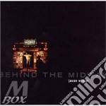 BEHIND THE MIDWAY cd musicale di WILBER JASON