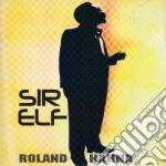 SIR ELF                                   cd musicale di Roland Hanna