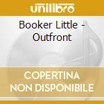 Out front cd musicale di Booker Little