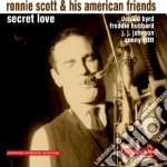 SECRET LOVE                               cd musicale di Ronnie Scott
