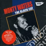 Monty Waters - The Black Cat cd musicale di Monty Waters