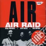 Air raid cd musicale di Air