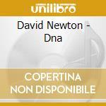 Dna cd musicale di David Newton