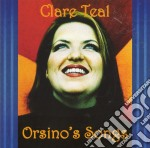 Clare Teal - Orsino'S Songs cd musicale