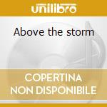 Above the storm cd musicale di Crown Jester's