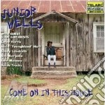 Dts come on in this house cd musicale di Junior Wells