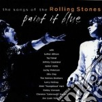 Paint..song roll.stones - cd musicale di L.allison/j.wells/o.clay