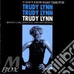U DON'T KNOW WHAT TIME IT                 cd musicale di TRUDY LYNN