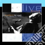 Walter Trout & The Free Radicals - Live Trout cd musicale di TROUT WALTER