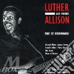 PAY IT FORWARD cd musicale di Luther Allison