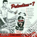 PALVOLIVE NO 7                            cd musicale di THE PALADINS