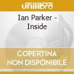 INSIDE cd musicale di PARKER IAN