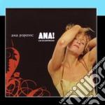 ANA! LIVE IN AMSTERDAM cd musicale di ANA POPOVIC
