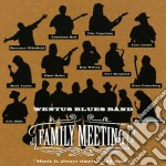 Family meeting cd musicale di Wentus blues band
