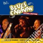 Blues Caravan - Guitars & Feathers cd musicale di ARTISTI VARI