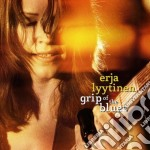 GRIP OF THE BLUES cd musicale di ERJA LYYTINEN