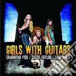 Girls with guitars cd musicale di Taylo Fish samantha