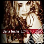Love to beg cd musicale di Dana Fuchs