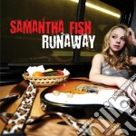 Samantha Fish - Runaway cd musicale di Samantha Fish