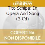 Tito schipa box cd musicale di Artisti Vari