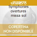 Symphonies overtures missa sol cd musicale di Beethoven