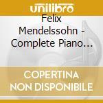 Complete piano music cd musicale di Mendelssohn felix bar