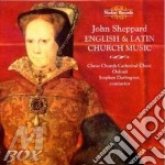 English & latin church music cd musicale di John Sheppard