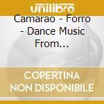 Camarao plays forro' cd musicale di Artisti Vari