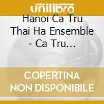Music of north vietnam cd musicale di Artisti Vari