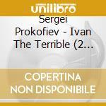Ivan the terrible cd musicale di Sergei Prokofiev