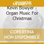 Christmas organ music cd musicale di Artisti Vari